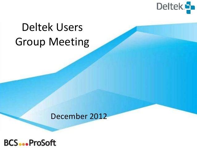 Deltek UsersGroup Meeting      December 2012