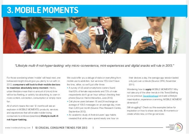 """3. MOBILE MOMENTS              """"Lifestyle multi-if-not-hyper-tasking: why micro-convenience, mini-experiences and digital ..."""