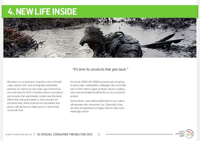 """4. NEW LIFE INSIDE                                                                 """"It's time for products that give back...."""