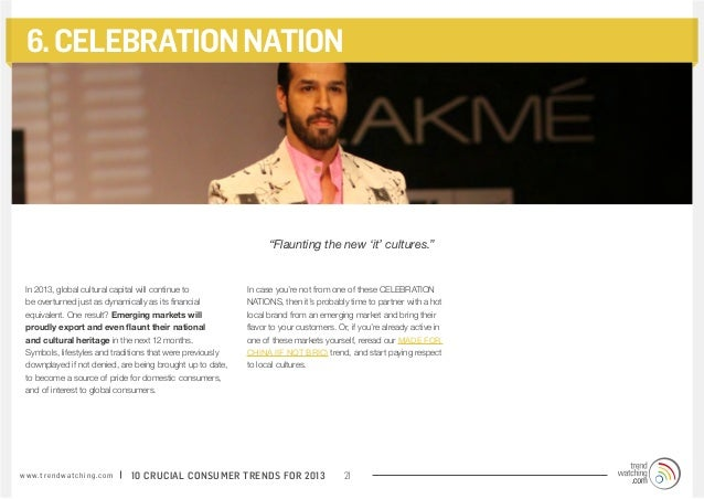 """6. CELEBRATION NATION                                                                     """"Flaunting the new 'it' cultures..."""