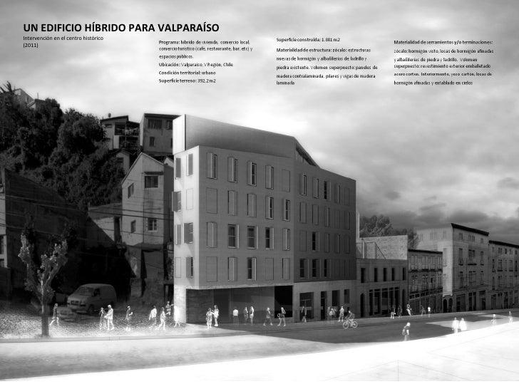 UN EDIFICIO HÍBRIDO PARA VALPARAÍSOIntervención en el centro histórico(2011)