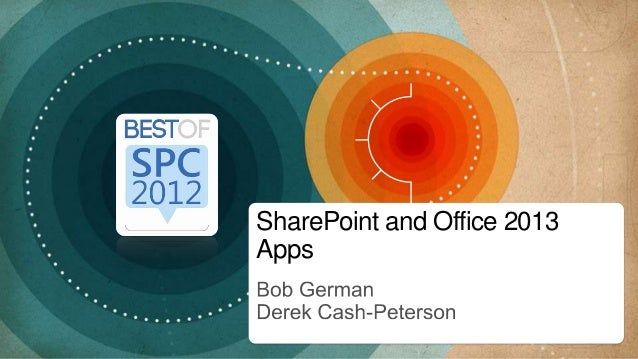 SharePoint and Office 2013Apps
