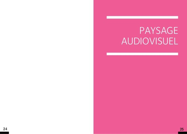 Paysage     audiovisuel24                 25