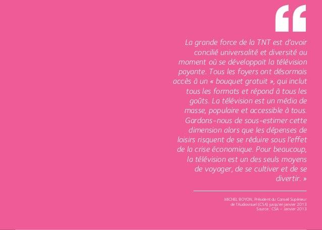 La grande force de la TNT est d'avoir             concilié universalité et diversité au       moment où se développait la ...