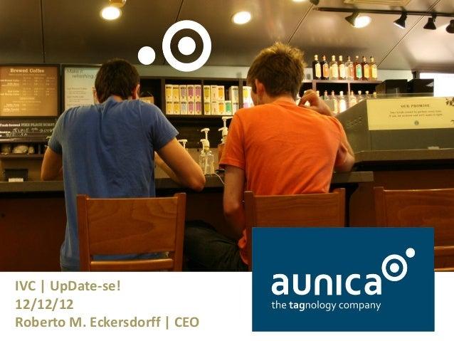 IVC | UpDate-se! 12/12/12 Roberto M. Eckersdorff | CEO