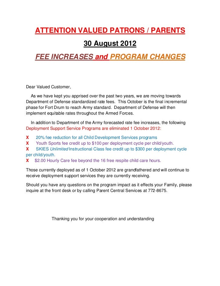 ATTENTION VALUED PATRONS / PARENTS                              30 August 2012    FEE INCREASES and PROGRAM CHANGESDear Va...