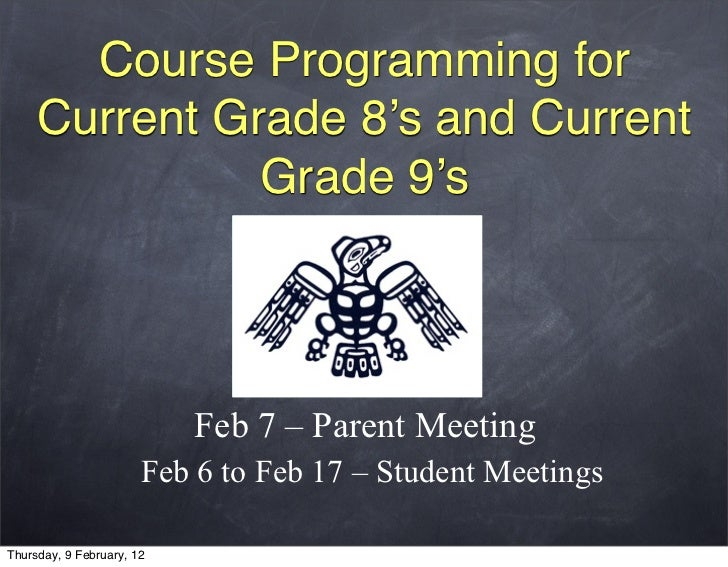 Course Programming for     Current Grade 8's and Current               Grade 9's                           Feb 7 – Parent ...