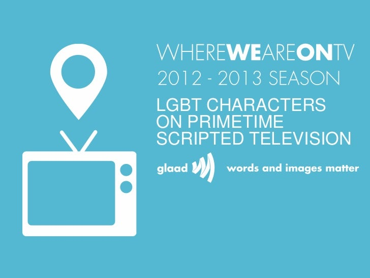 LGBT CHARACTERSON PRIMETIMESCRIPTED TELEVISION