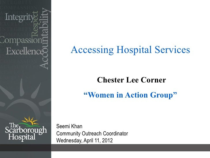 """Accessing Hospital Services                 Chester Lee Corner           """"Women in Action Group""""Seemi KhanCommunity Outrea..."""