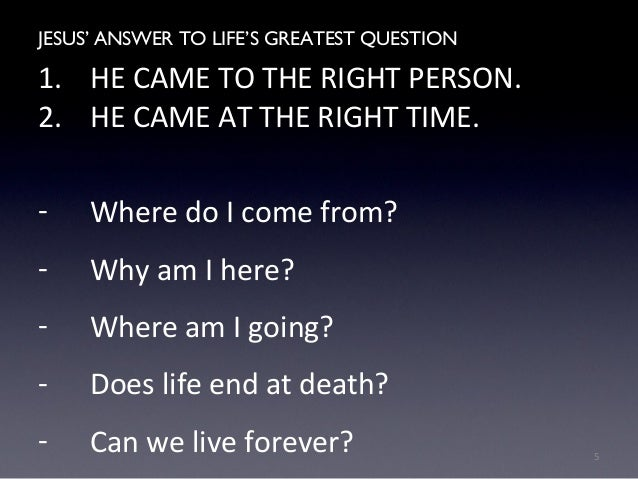 Jesus' Answers To Life's Greatest Questions