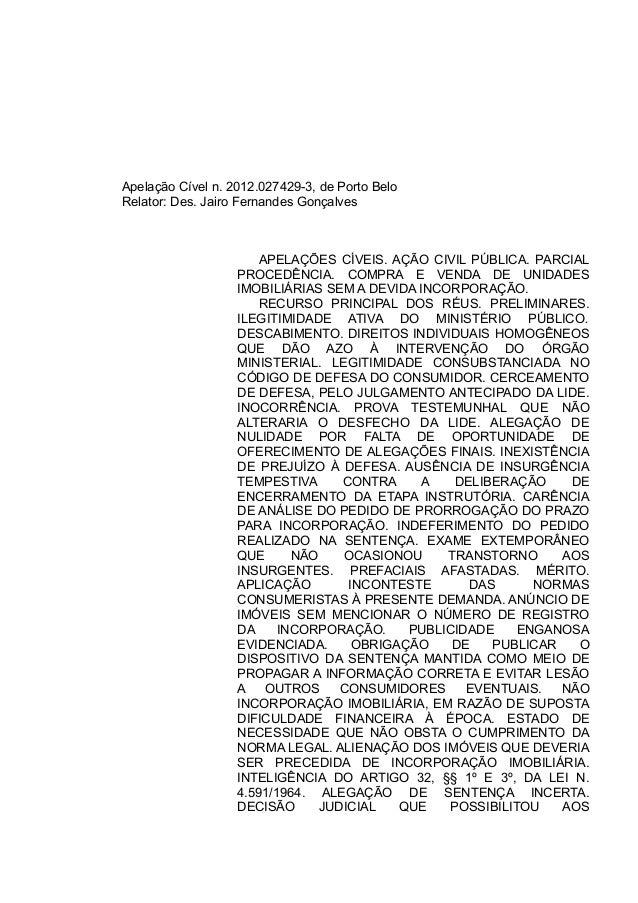 Apelação Cível n. 2012.027429-3, de Porto Belo  Relator: Des. Jairo Fernandes Gonçalves  APELAÇÕES CÍVEIS. AÇÃO CIVIL PÚBL...