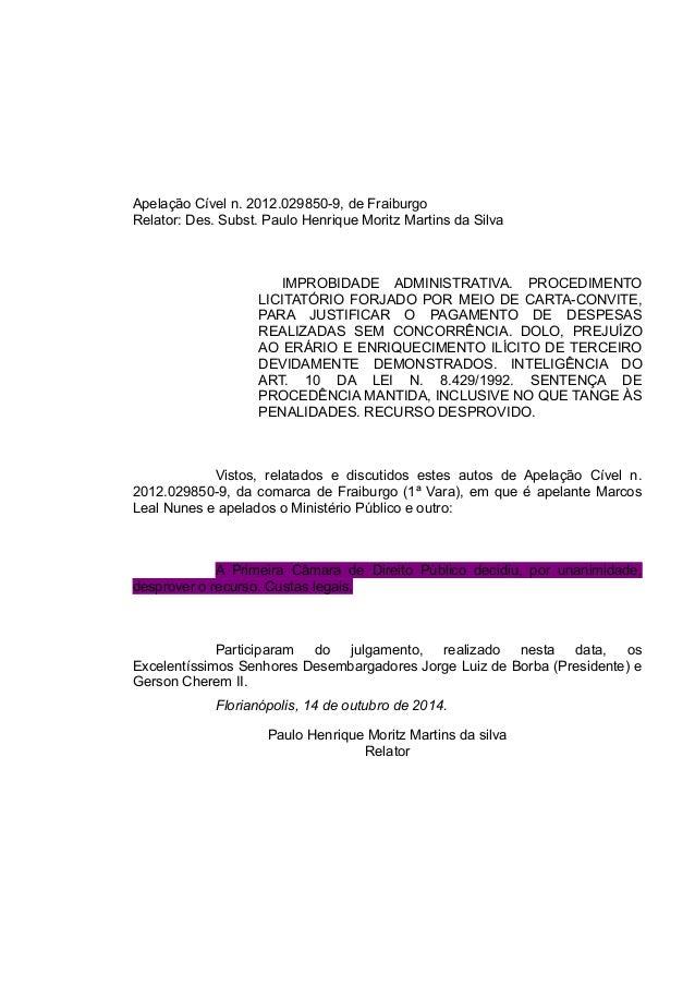Apelação Cível n. 2012.029850-9, de Fraiburgo  Relator: Des. Subst. Paulo Henrique Moritz Martins da Silva  IMPROBIDADE AD...