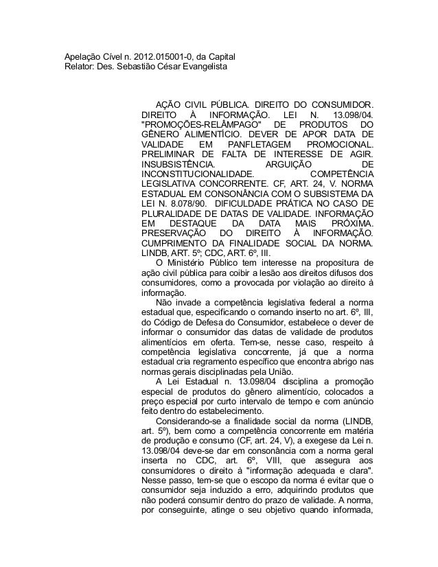 Apelação Cível n. 2012.015001-0, da Capital Relator: Des. Sebastião César Evangelista AÇÃO CIVIL PÚBLICA. DIREITO DO CONSU...