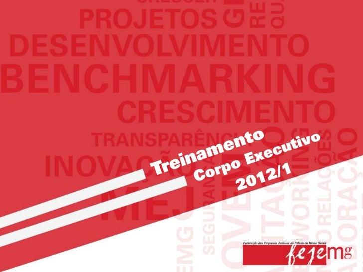 Através deste treinamento, a Presidência da FEJEMGpretende apresentar a Federação a todo o corpoexecutivo, demonstrando o ...