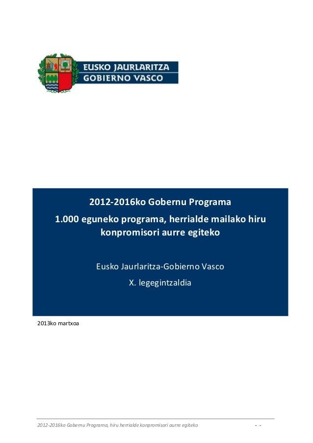 2012-2016ko Gobernu Programa       1.000 eguneko programa, herrialde mailako hiru                 konpromisori aurre egite...