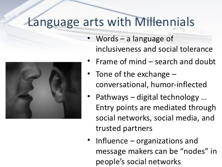 Speaking the language of the next generation Slide 3