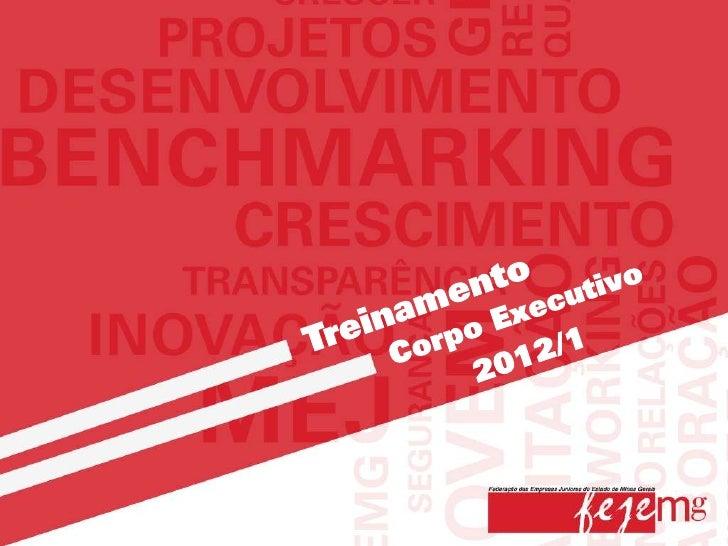 Através deste treinamento, a Presidência da FEJEMGpretende apresentar a Federação a todo o corpo executivo,demonstrando o ...