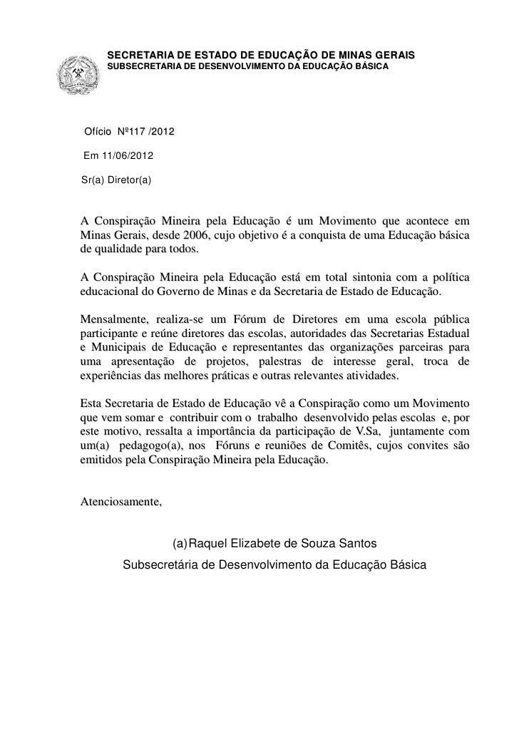 SECRETARIA DE ESTADO DE EDUCAÇÃO DE MINAS GERAIS     SUBSECRETARIA DE DESENVOLVIMENTO DA EDUCAÇÃO BÁSICAOfício Nº117 /2012...