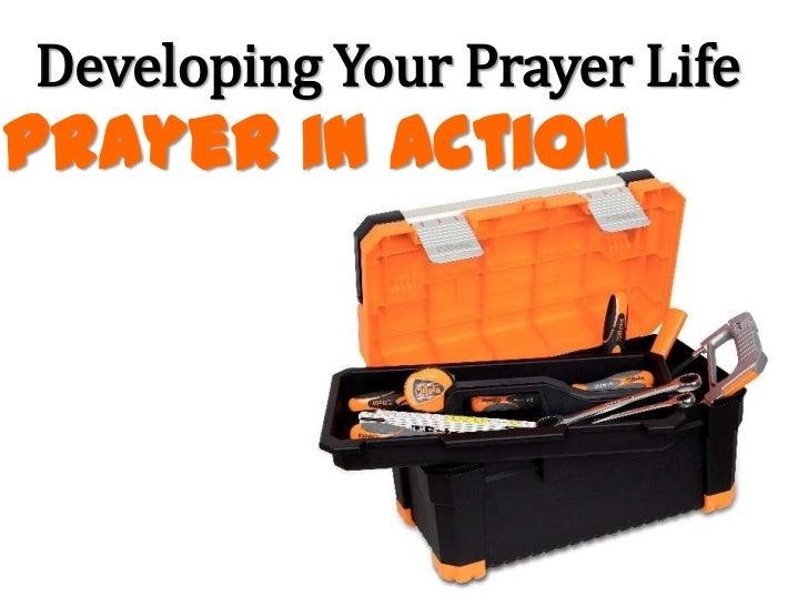 Developing Your Prayer LifePrayer in Action