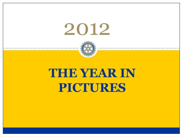 2012THE YEAR IN PICTURES