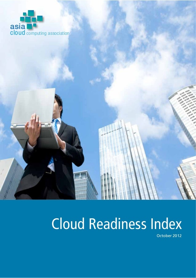 Cloud Readiness Index October 2012 asia cloud computing association