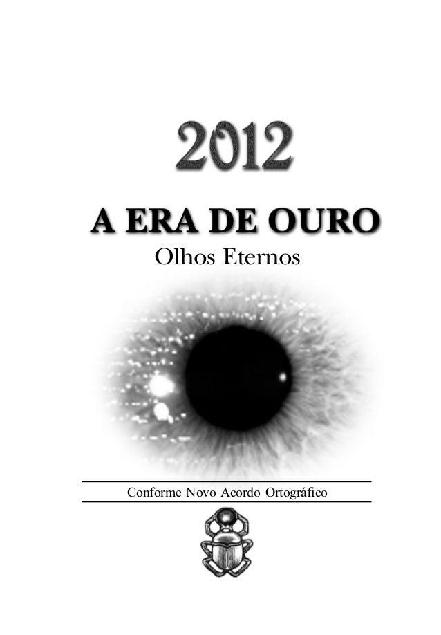 Olhos Eternos Conforme Novo Acordo Ortográfico ... 5e0c4abb5d