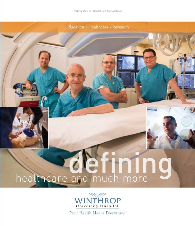 Winthrop-University Hospital :: 2012 Annual Report  Education / Healthcare / Research  Winthrop-University Hospital  2012 ...