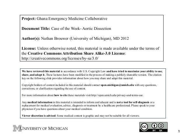 Project: Ghana Emergency Medicine Collaborative Document Title: Case of the Week- Aortic Dissection Author(s): Nathan Brou...