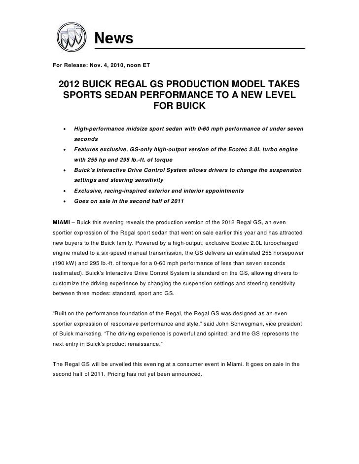 For Release: Nov. 4, 2010, noon ET  2012 BUICK REGAL GS PRODUCTION MODEL TAKES   SPORTS SEDAN PERFORMANCE TO A NEW LEVEL  ...