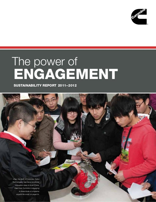 The power of engagement SUSTAINABILITY REPORT 2011– 2012Zhao Yan (left), of Cummins TurboTechnologies, teaches a vocationa...