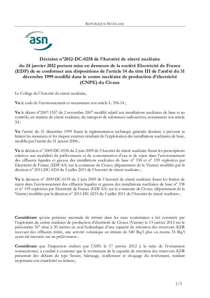 REPUBLIQUE FRANÇAISE            Décision n°2012-DC-0258 de l'Autorité de sûreté nucléaire  du 24 janvier 2012 portant mise...
