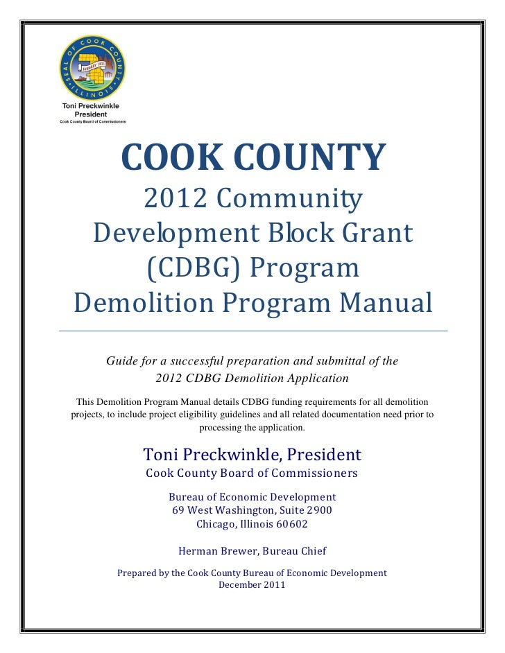 COOK COUNTY    2012 Community Development Block Grant    (CDBG) ProgramDemolition Program Manual         Guide for a succe...