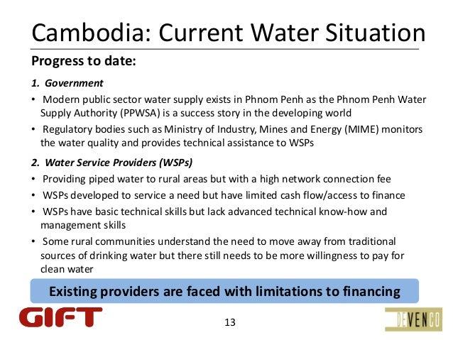 Cambodia:CurrentWaterSituationProgresstodate:1.Government• ModernpublicsectorwatersupplyexistsinPhnomPenha...