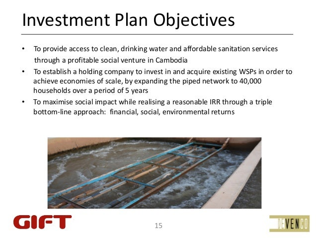 InvestmentPlanObjectives•   Toprovideaccesstoclean,drinkingwaterandaffordablesanitationservices    through...