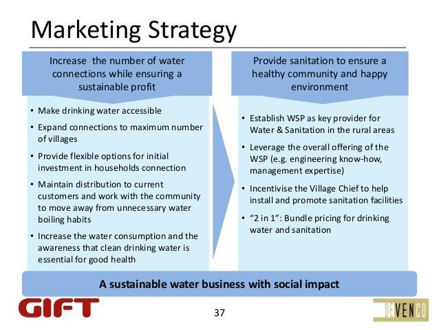 MarketingStrategy1   Increasethenumberofwater               2     Providesanitationtoensurea     connectionsw...