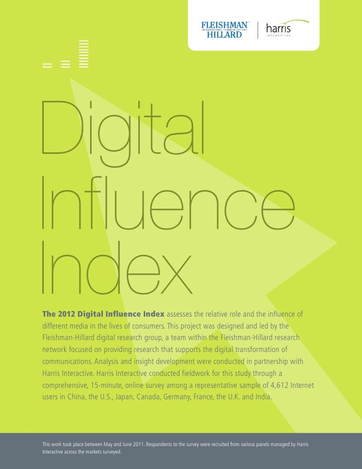 DigitalInfluenceIndexThe 2012 Digital Influence Index assesses the relative role and the influence ofdifferent media in th...