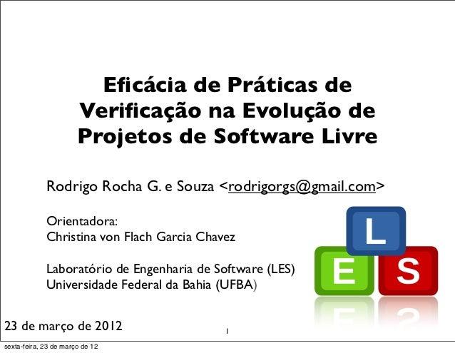 Eficácia de Práticas de                       Verificação na Evolução de                       Projetos de Software Livre   ...