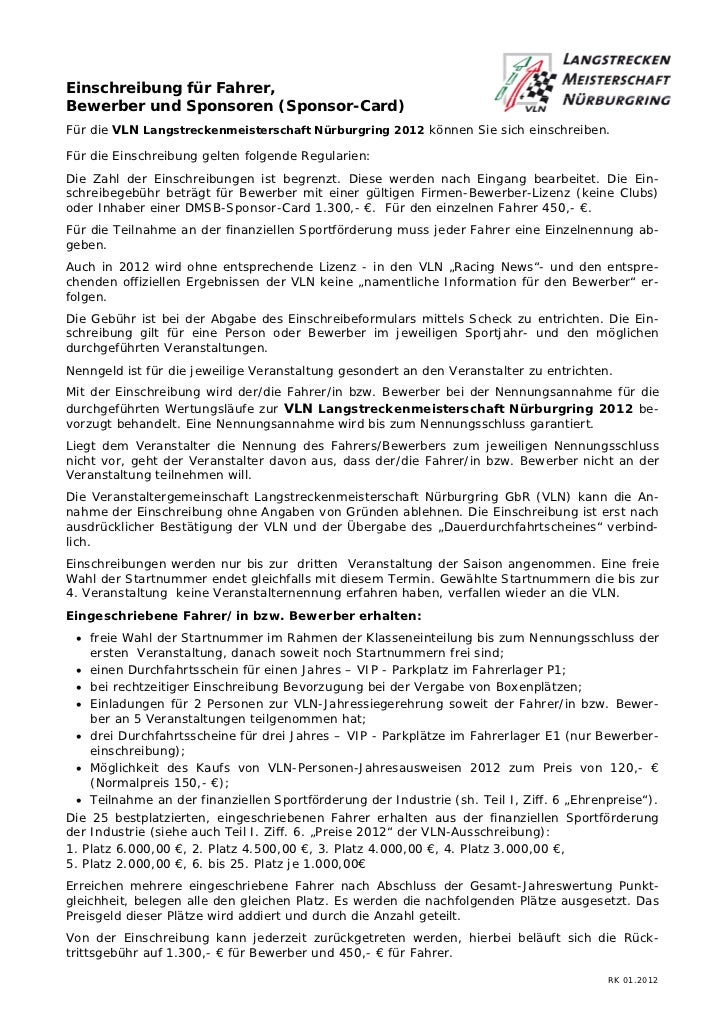 Einschreibung für Fahrer,Bewerber und Sponsoren (Sponsor-Card)Für die VLN Langstreckenmeisterschaft Nürburgring 2012 könne...
