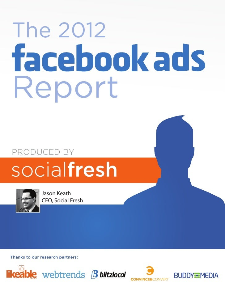 The 2012ReportPRODUCED BY              Jason Keath              CEO, Social FreshThanks to our research partners: