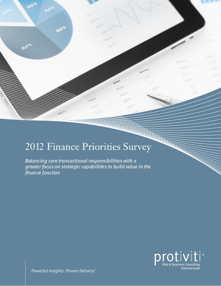 2012 Finance Priorities SurveyBalancing core transactional responsibilities with agreater focus on strategic capabilities ...