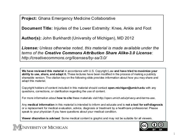 Project: Ghana Emergency Medicine Collaborative Document Title: Injuries of the Lower Extremity: Knee, Ankle and Foot Auth...