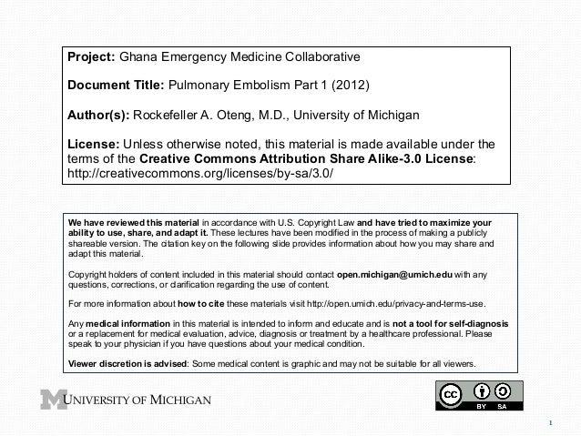 Project: Ghana Emergency Medicine Collaborative Document Title: Pulmonary Embolism Part 1 (2012) Author(s): Rockefeller A....