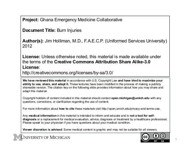 Project: Ghana Emergency Medicine Collaborative Document Title: Burn Injuries Author(s): Jim Holliman, M.D., F.A.E.C.P. (U...
