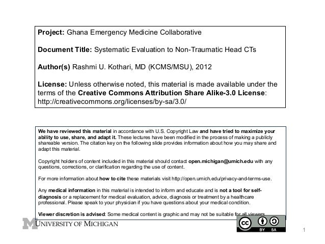Project: Ghana Emergency Medicine Collaborative Document Title: Systematic Evaluation to Non-Traumatic Head CTs Author(s) ...