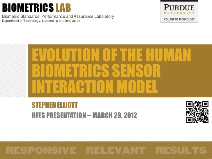 BIOMETRICS LABBiometric Standards, Performance and Assurance LaboratoryDepartment of Technology, Leadership and Innovation...