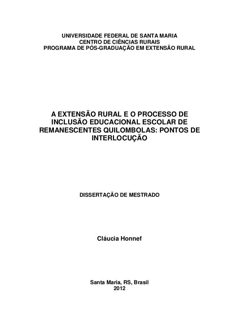 UNIVERSIDADE FEDERAL DE SANTA MARIA           CENTRO DE CIÊNCIAS RURAIS PROGRAMA DE PÓS-GRADUAÇÃO EM EXTENSÃO RURAL  A EXT...