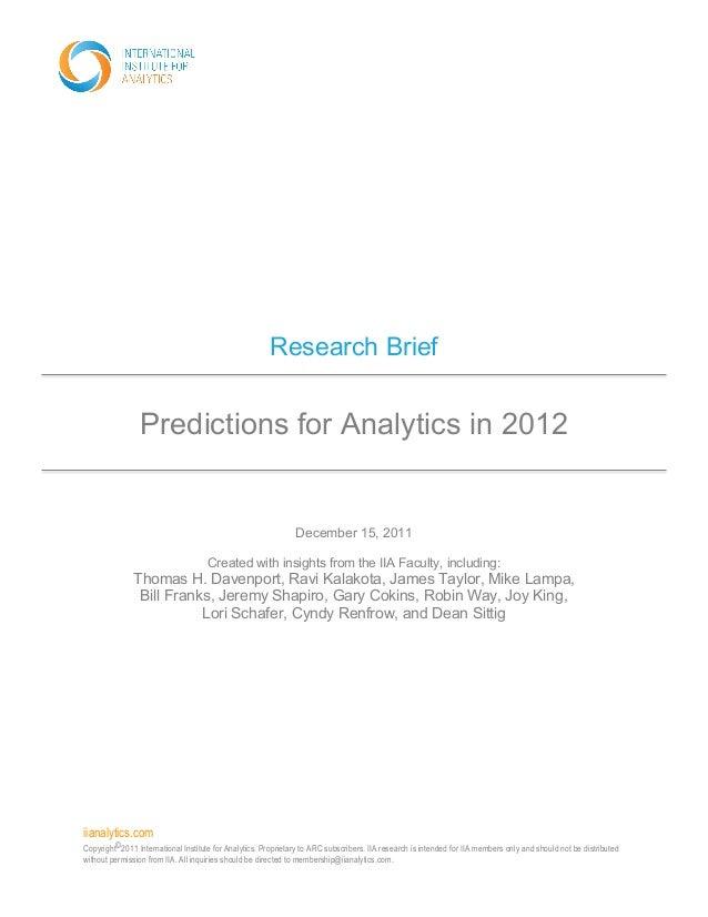 iianalytics.com Copyright©2011 International Institute for Analytics. Proprietary to ARC subscribers. IIA research is inte...