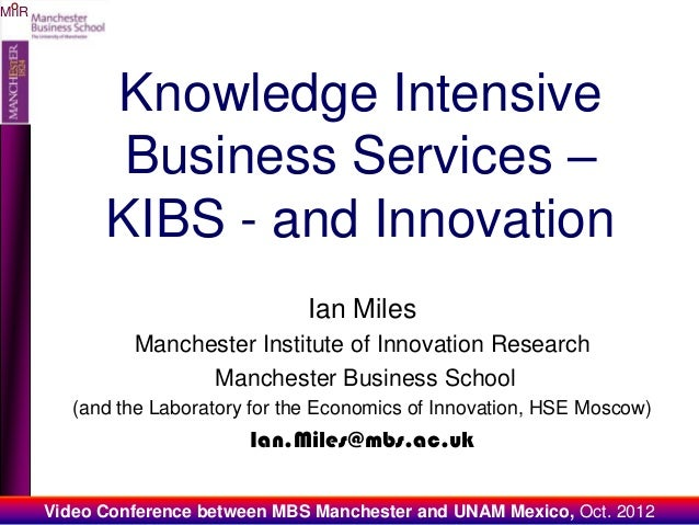 OMIIR             Knowledge Intensive              Business Services –             KIBS - and Innovation                  ...