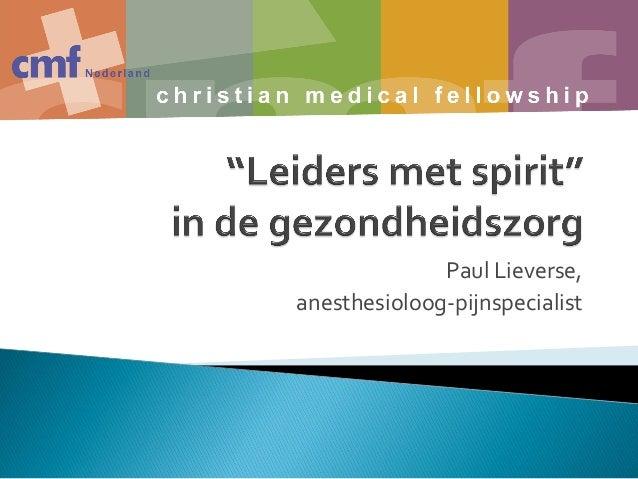 Paul Lieverse,anesthesioloog-pijnspecialist