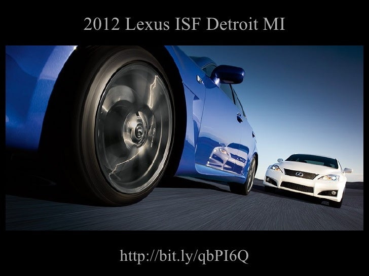 2012 Lexus ISF Detroit MI http://bit.ly/qbPI6Q